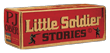 Little Soldier Stories